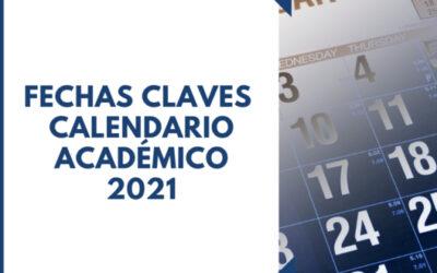 Fechas claves calendario académico 2021