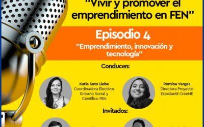 """Nuevo capítulo del podcast """"Vivir y promover el emprendimiento en FEN"""