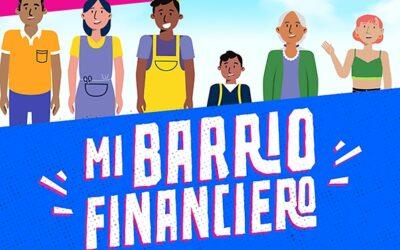 """""""Mi Barrio Financiero"""": Nueva plataforma educa y entrega recomendaciones sobre productos y servicios financieros"""